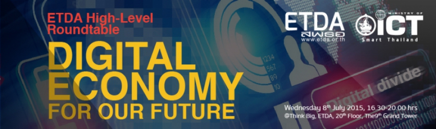 "ETDA High-Level Roundtable on ""Digital Economy for Our Future"""